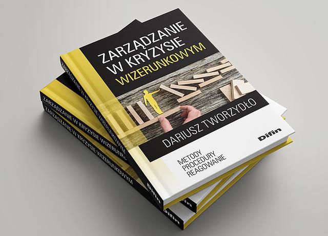 Zarządzanie w kryzysie wizerunkowym – nowa książka Dariusza Tworzydło